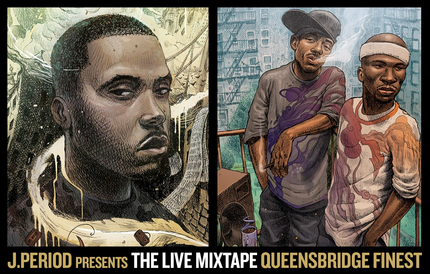 THE LIVE MIXTAPE: QUEENSBRIDGE FINEST