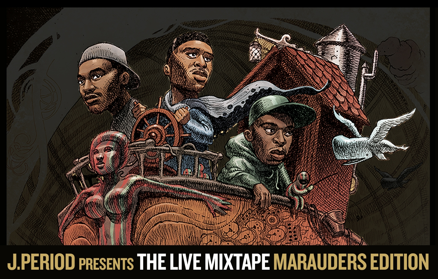 THE LIVE MIXTAPE: MARAUDERS EDITION